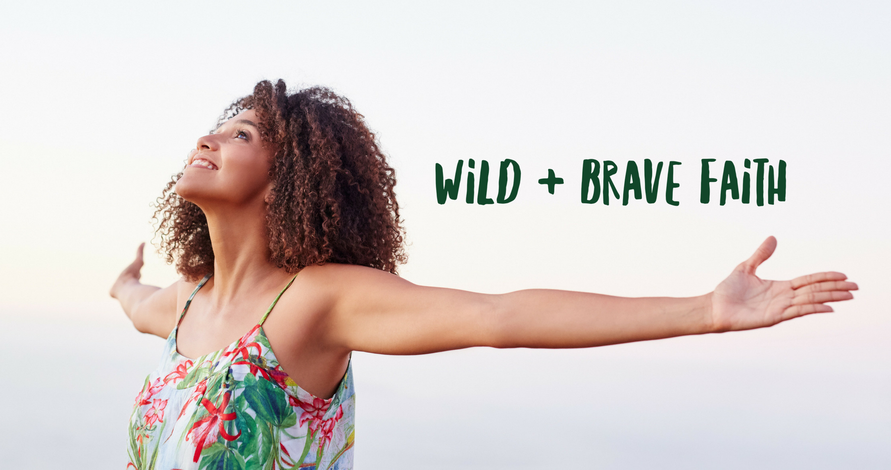 Wild and Brave Faith with Hendrix Coaching